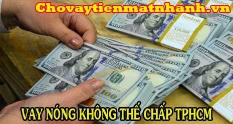 Vay tiền gấp không thế châp tại TPHCM và các tỉnh lân cận