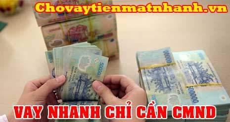 Vay tiền nhanh trong ngày = CMND