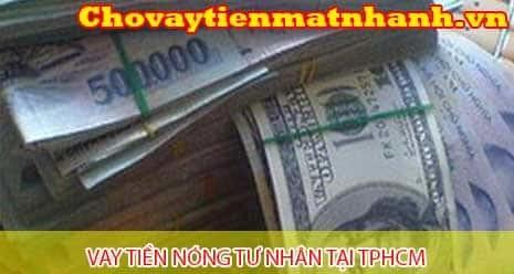 Vay nóng tư nhân có tiền nhanh gấp tại TPHCM
