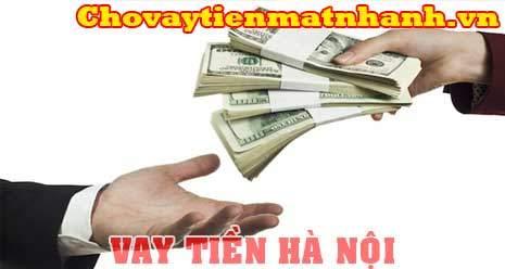 Vay tiền nhanh tại Hà Nội không chứng minh thu nhập