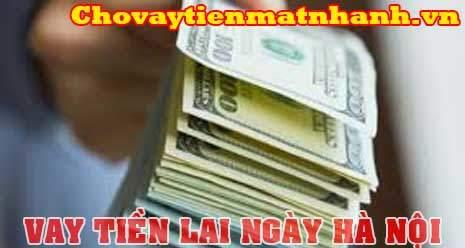Vay tiền lãi ngày Hà Nội