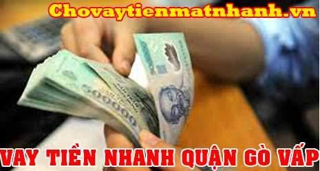 Vay tiền nhanh quận Gò Vấp