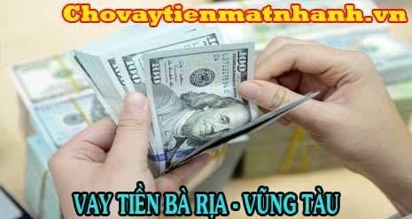 Vay tiền nhanh trong ngày tại Bà Rịa - Vũng Tàu