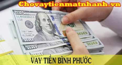 Vay tiền nhanh nhất tại Bình Phước