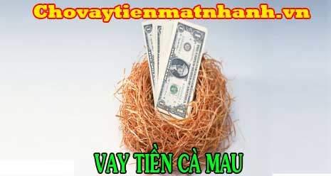 Vay tiền nhanh chỉ cần CMND tại Cà Mau