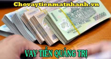 Vay tiền nhanh trong ngày tại Quảng Trị