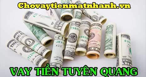 Vay tiền Tuyên Quang