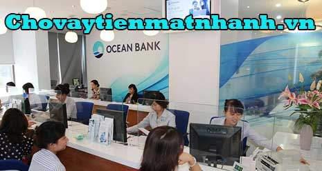 Vay tín chấp ngân hàng Đại Dương Ocean Bank