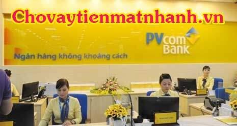 Vay tín chấp ngân hàng Đại Chúng PVcombank