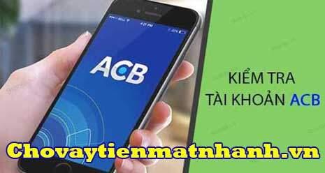 Tra cứu số tài khoản ACB nhanh nhất