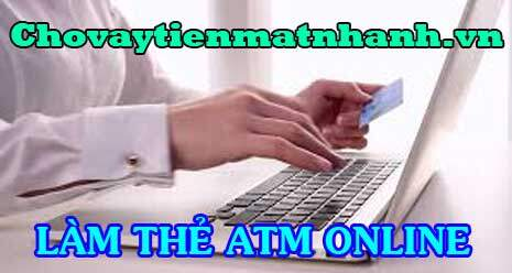 Cách làm thẻ ATM online nhanh nhất