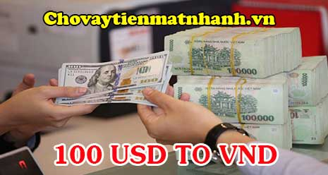 Quy đổi 100 USD to VND