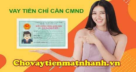 Vay 5 triệu bằng CMND ở Lạng Sơn