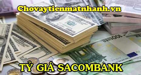 Tỷ giá Sacombank hôm nay