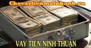 Vay tiền Ninh Thuận (Phan Rang)