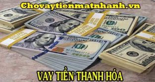 Vay tiền Thanh Hóa