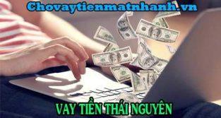 Vay tiền Thái Nguyên