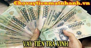 Vay tiền Trà Vinh