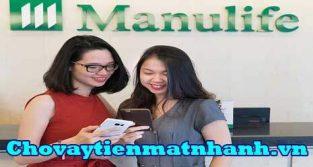 Vay tín chấp bảo hiểm nhân thọ Manulife
