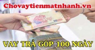 Vay tiền góp 100 ngày