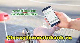 Cách vay tiền Fe Credit