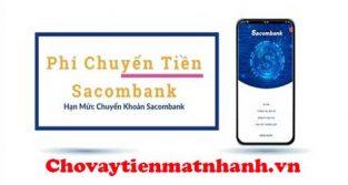Phí chuyển tiền Sacombank